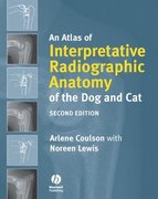 An Atlas of Interpretative Radiographic Anatomy of the Dog and Cat: Challenging the Sacred/Secular Divide