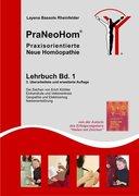 PraNeoHom® Lehrbuch Band 1 - Praxisorientierte Neue Homöopathie