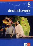 deutsch.werk 5. 9. Schuljahr. Schülerbuch. Gymnasium