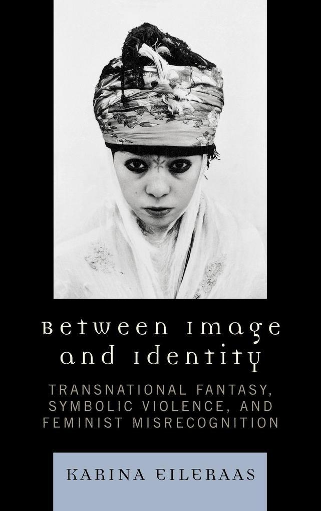 Between Image and Identity als Buch von Karina ...