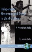 Independent Movement and Travel in Blind Children