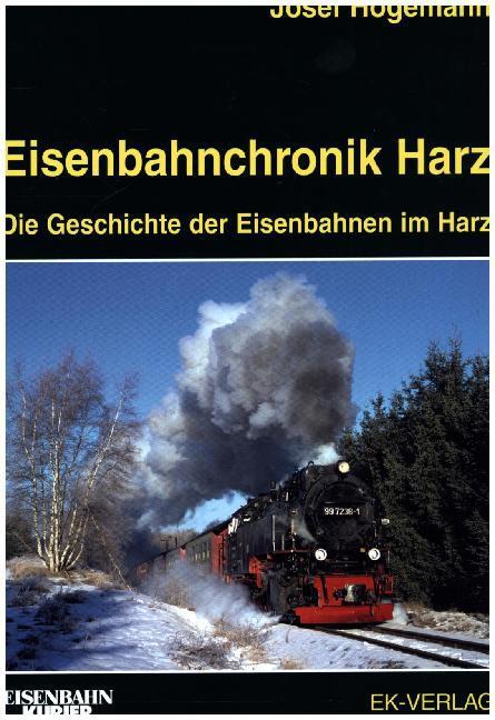 Eisenbahnchronik Harz als Buch von Josef Högemann