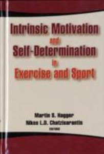 Intrinsic Motivation and Self-determination in ...