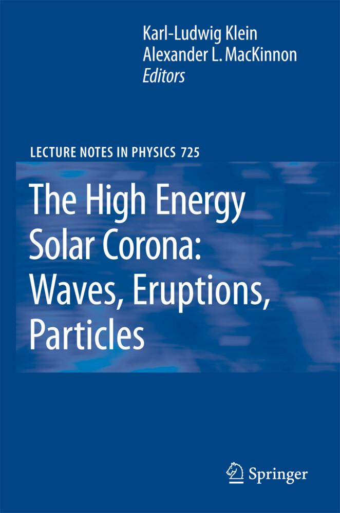 The High Energy Solar Corona: Waves, Eruptions,...