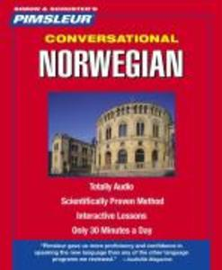 Pimsleur Norwegian Conversational Course - Level 1 Lessons 1-16 CD: Learn to Speak and Understand Norwegian with Pimsleur Language Programs als Hörbuch CD