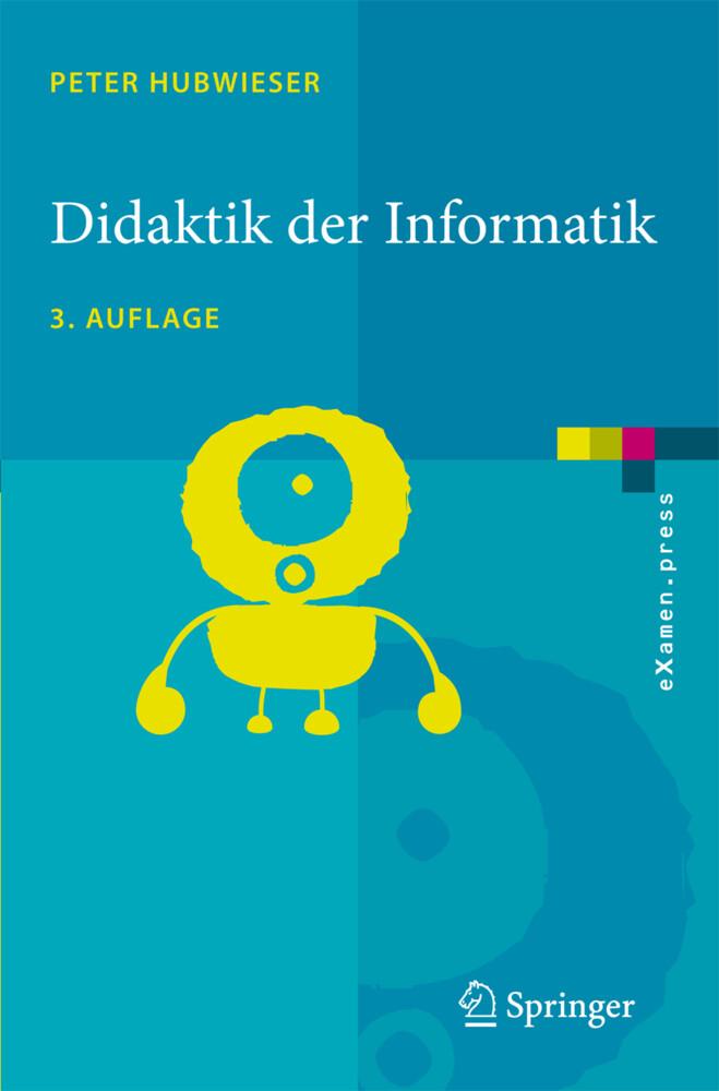 Didaktik der Informatik als Buch von Peter Hubw...