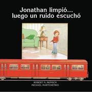 Jonathan Limpio... Luego un Ruido Escucho = Jonathan Cleaned Up... Then He Heard a Sound