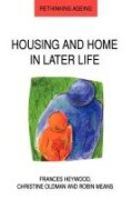 Housing and Home in Later Life
