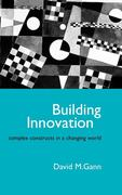 Building Innovation: Complex Constructs in a Changing World