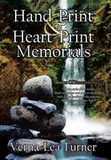 Hand-Print and Heart-Print Memorials: Stones of Remembrance
