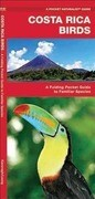 Costa Rica Birds: A Folding Pocket Guide to Familiar Species