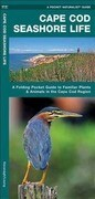Cape Cod Seashore Life: A Folding Pocket Guide to Familiar Plants & Animals in the Cape Cod Region
