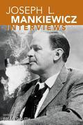 Joseph L. Mankiewicz: Interviews