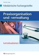 Praxisorganisation und -verwaltung. Arbeitsheft