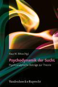 Psychodynamik der Sucht