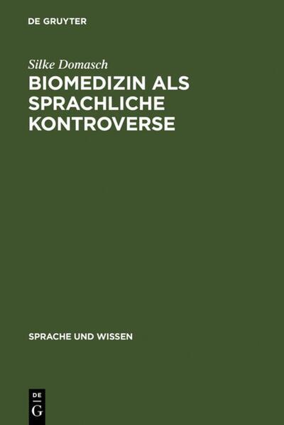 Biomedizin als sprachliche Kontroverse als Buch
