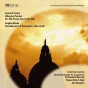 Johannes Passion/Psalm 116/Choralkonzert