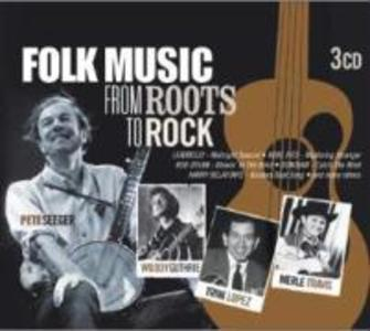 Folk Music From Roots To Rock
