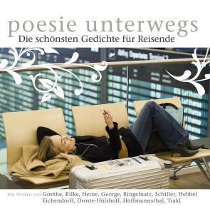 Poesie unterwegs, 1 Audio-CD als Hörbuch CD von...