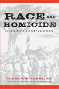 Race and Homicide in Nineteenth-Century California