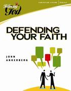 Defending Your Faith