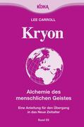 Kryon3. Alchemie des menschlichen Geistes