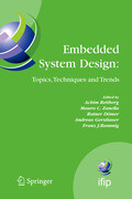 Embedded System Design: Topics, Techniques and Trends: Ifip Tc10 Working Conference: International Embedded Systems Symposium (Iess), May 30 - June 1,