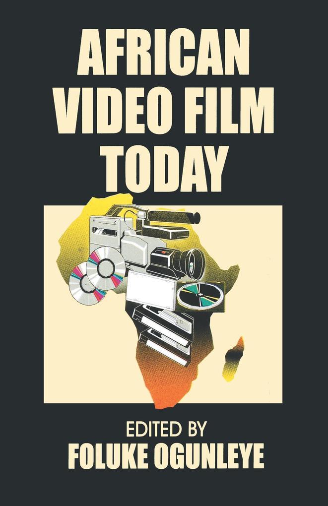 African Video Film Today als Buch von
