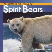Welcome to the World of Spirit Bears