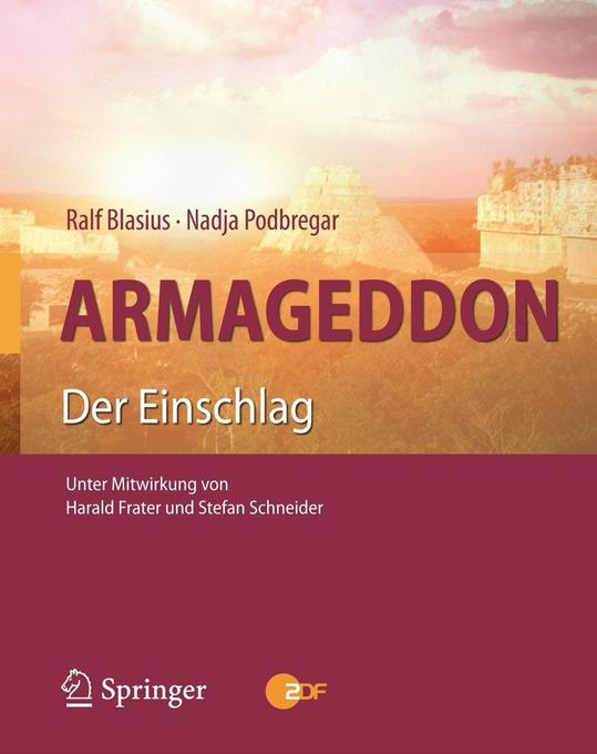 Armageddon als Buch von Ralf Blasius, Nadja Pod...