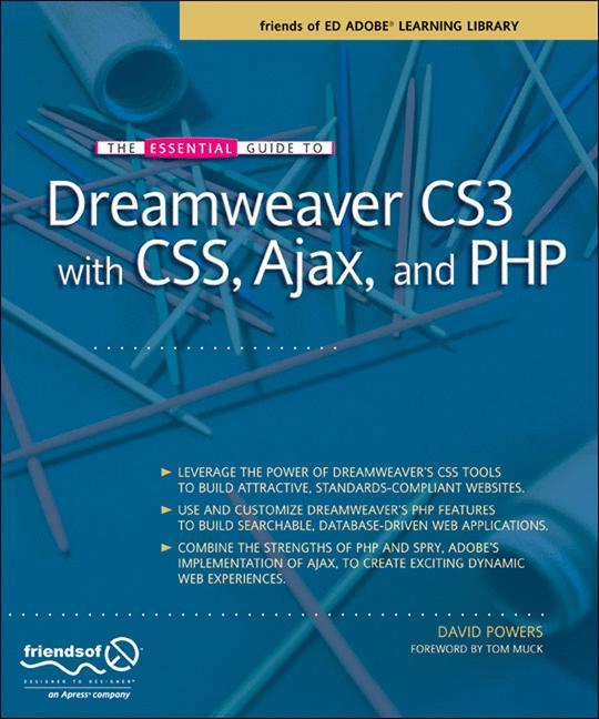 The Essential Guide to Dreamweaver CS3 with CSS...