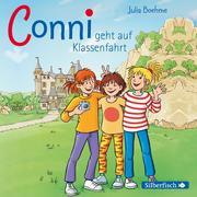 Conni geht auf Klassenfahrt