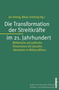 Die Transformation der Streitkräfte im 21. Jahrhundert