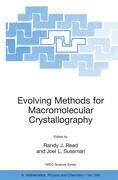 Evolving Methods for Macromolecular Crystallography