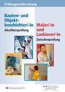 Prüfungsvorbereitung - Zwischenprüfung Maler/-innen und Lackierer/-innen. Aufgabenband