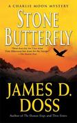 Stone Butterfly: A Charlie Moon Mystery