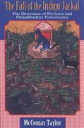 The Fall of the Indigo Jackal: The Discourse of Division and Purnabhadra's Pancatantra