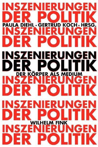 Inszenierungen der Politik als Buch von