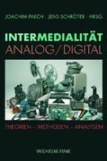 Intermedialität - Analog /Digital