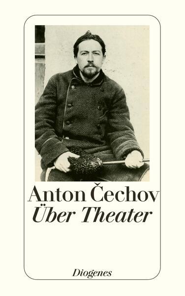 Über Theater als Taschenbuch von Anton Tschechow