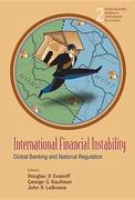 International Financial Instability: Global Banking And National Regulation