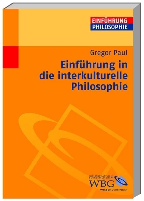 Einführung in die interkulturelle Philosophie a...