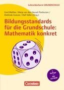 Bildungsstandards für die Grundschule: Mathematik konkret