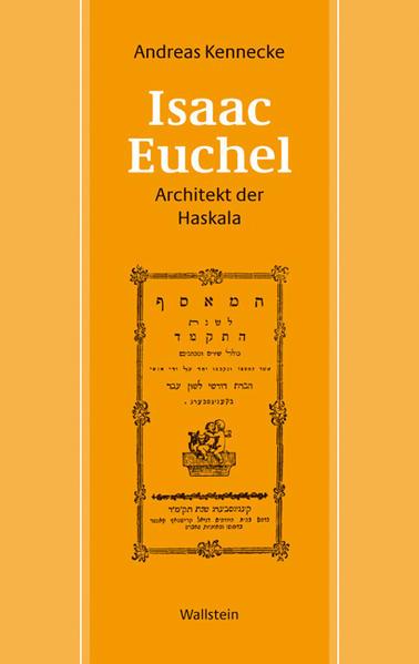 Isaac Euchel - Architekt der Haskala als Buch v...