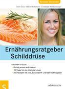 Ernährungsratgeber Schilddrüse