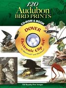 120 Audubon Bird Prints [With CDROM]