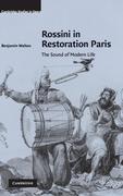 Rossini in Restoration Paris: The Sound of Modern Life