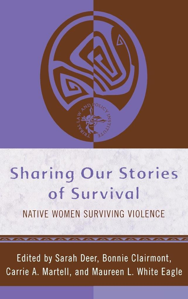 Sharing Our Stories of Survival: Native Women S...