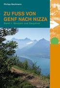 Zu Fuss von Genf nach Nizza 1