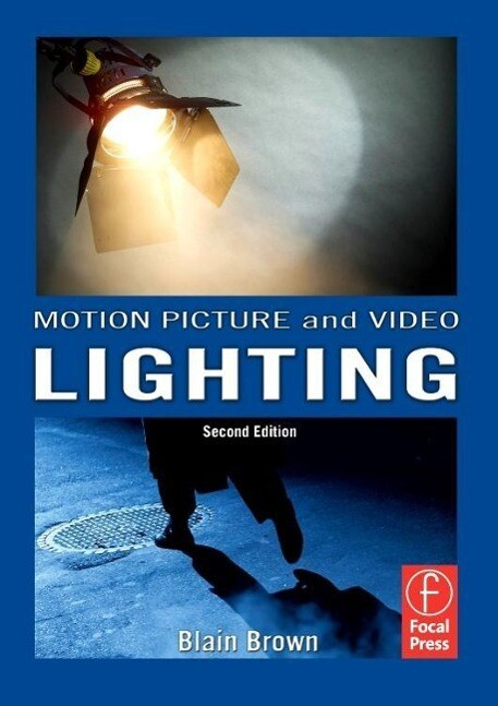 Motion Picture and Video Lighting als Buch von ...